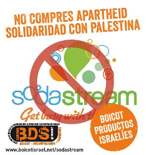 Boicot a SODASTREAM: #NoCompresApartheid. Solidaridad con Palestina.