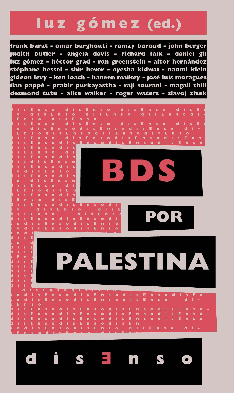 Libro BDS por Palestina. El boicot a la ocupación y el apartheid israelíes.