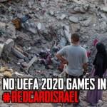 <!--:es-->La UEFA lidia con la polémica candidatura de Israel a la Eurocopa 2020<!--:-->