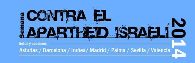 Semana Contra el Apartheid Israelí en ciudades del estado español.