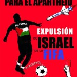 Palestina y organizaciones internacionales solicitan la expulsión de Israel de la FIFA