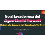[:es]Boicot al Orgullo de Tel Aviv: Di no al pinkwashing del apartheid israelí[:]